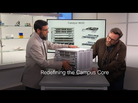 Cisco Catalyst 9600: The New Campus Core Network On TechWiseTV