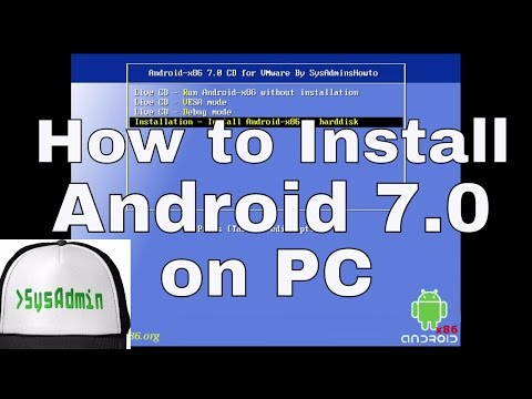 How to Install Android 7.0 Nougat (Android-x86 7.0) on PC + Review on VMware Workstation [HD]