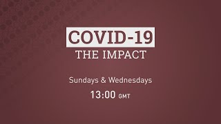 Covid-19 | The Impact | LIVE Programme