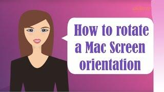 How Rotate Your Mac Screen