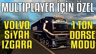 MULTIPLAYER İÇİN ÖZEL | 1 Ton Dorse | Volvo Siyah Izgara | Euro Truck Simulator 2
