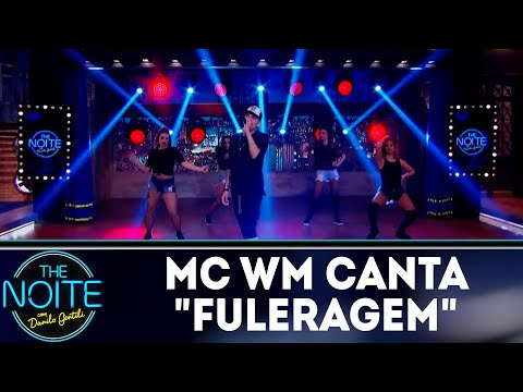 MC WM canta Fuleragem | The Noite (22/08/18)