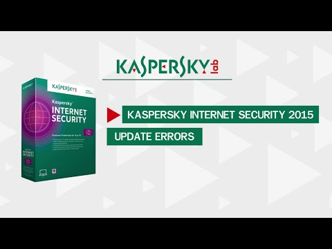 Kaspersky Internet Security 2015 Update Errors
