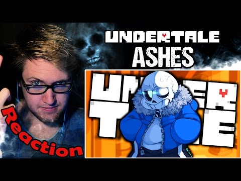 """""""Ashes"""" UNDERTALE Genocide Song by NateWantsToBattle REACTION!"""