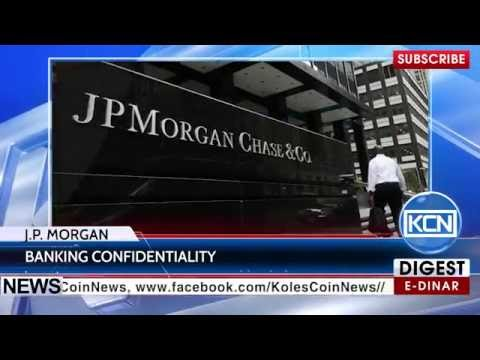KCN News: J.P. Morgan use bitcoin for banking confidentiality