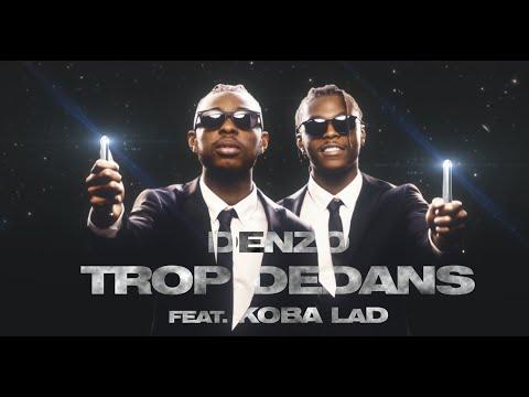 Youtube: Denzo – Trop Dedans feat. Koba LaD (Clip Officiel)