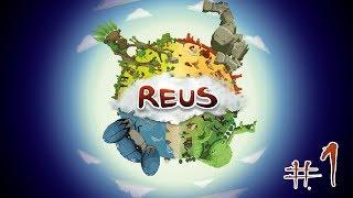 Reus - #1 - Terraforming Terrafirma