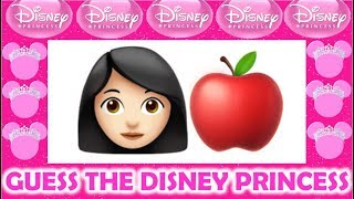 CAN YOU GUESS THE DISNEY PRINCESS BY THE EMOJI?