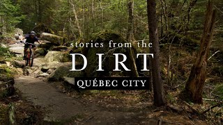Québec City's New Era of Trails  // Stories from the Dirt