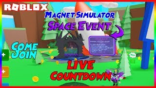 🧲🚀 Roblox Magnet Simulator Space Event Live Countdown! Come Join! 🚀🧲