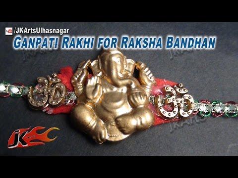 DIY Ganpati Rakhi for Raksha Bandhan | How to make | JK Arts 618