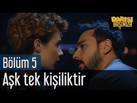 Darısı Başımıza 5. Bölüm (Final) - Aşk Tek Kişiliktir
