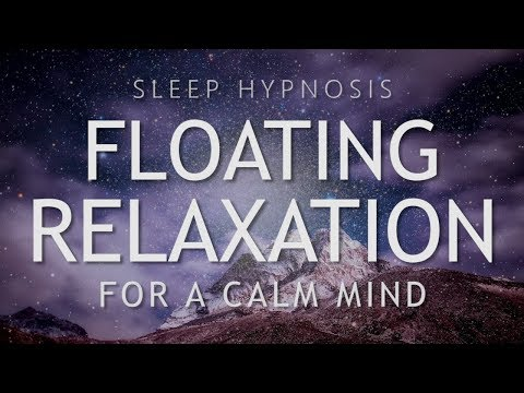Sleep Hypnosis for Floating Relaxation | Calm Your Mind for Deep Sleep