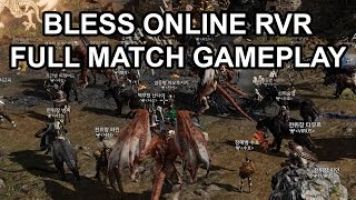 Bless Online RvR PvP Full Match Long Gameplay Preview