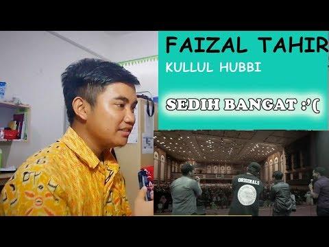 FAIZAL TAHIR #KULLUL HUBBI - INDONESIAN REACT TO MALAYSIA SONG