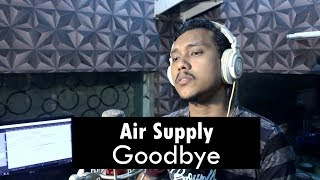 Air Supply - Goodbye Acoustic Cover by Sanca Records