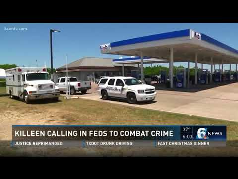 Killeen Calling In Feds To Combat Crime