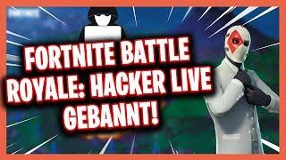 Hacker Live banned! Fortnite Battle Royale