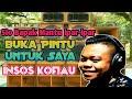 Dansa Insos Kofia Sio Bapak Mantu Buka Pintu Untuk Saya  Mp3 - Mp4 Download