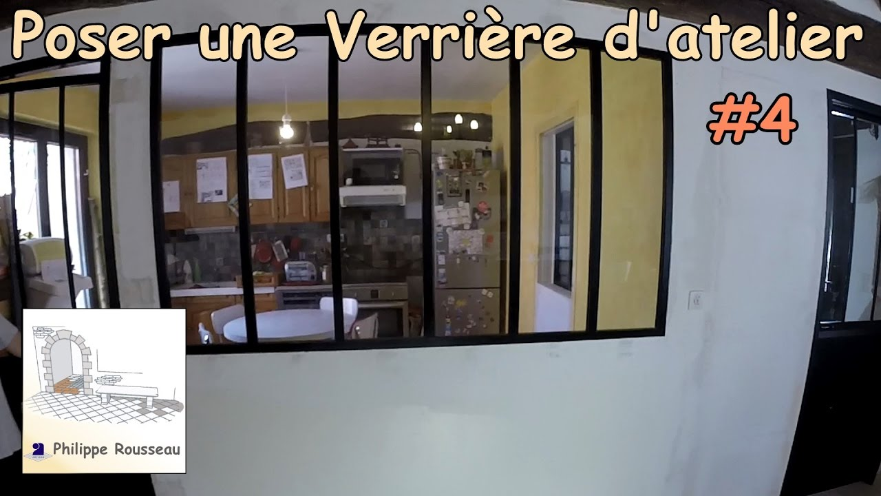 Verriere d 39 atelier 4 pose verri re youtube for Verrier interieure
