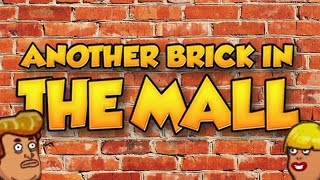 Bowling e Cessi! Another Brick In The Mall E6