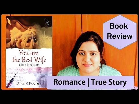 You are the Best Wife by Ajay K Pandey | Book Review | Indian Booktuber