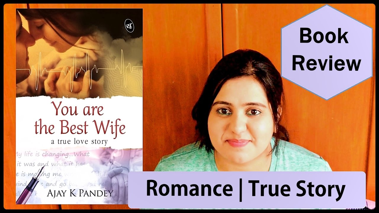 You Are The Best Wife By Ajay K Pandey Book Review Indian