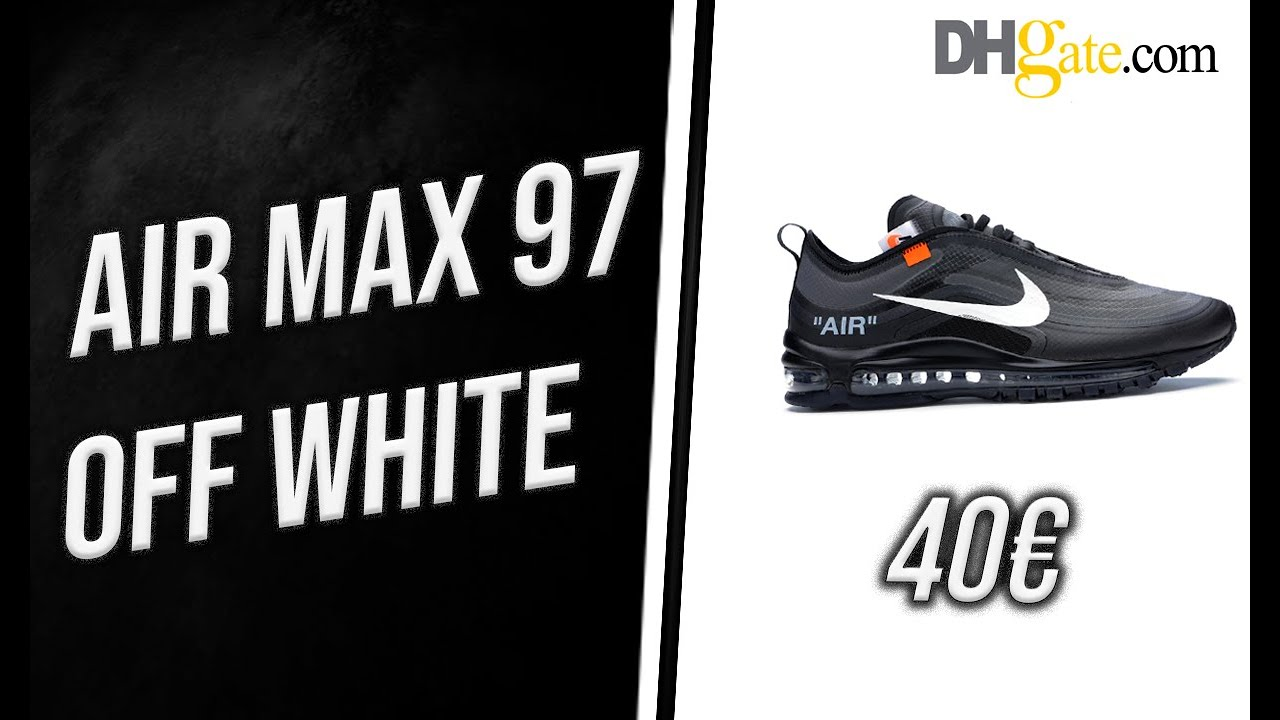 quality design b5f68 b010a DHGATE | UNBOXING NIKE AIR MAX 97 Off-White BLACK +ON FEET