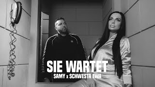 SAMY feat. SCHWESTA EWA - Sie Wartet (Official Video)
