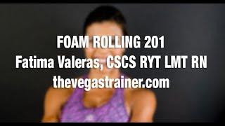 Foam Rolling 201