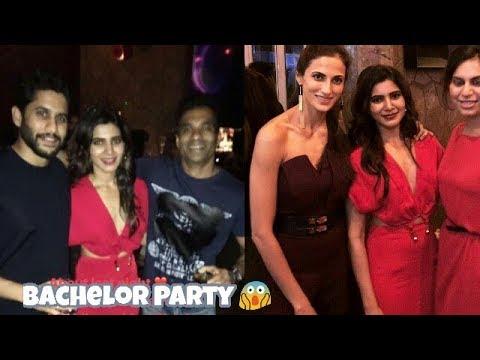 Bachelor Party Of Samantha & Naga Chaitanya   Pre Wedding Celebrations