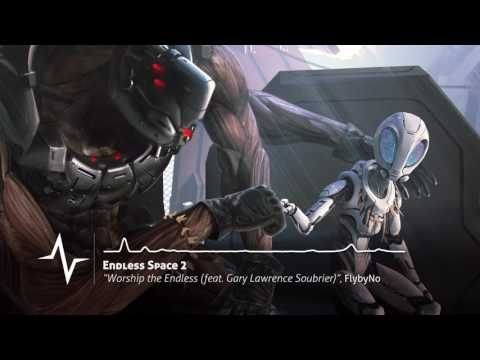 Worship the Endless (feat. Gary Lawrence Soubrier) - Endless Space 2 Original Soundtrack