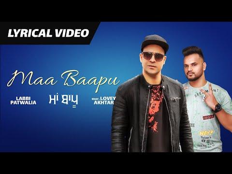 Maa Baapu (Full Lyrical Video)   Labbi Patwalia   Lovey Akhtar   Kalyug   New Punjabi Song 2019