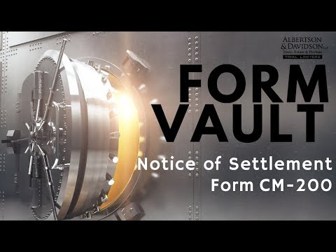California Notice of Settlement -- Form-CM 200