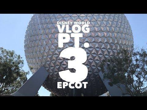 Disney World Vlog pt. 3: Epcot