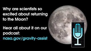 NASA's Gravity Assist Podcast Goes to the Moon thumbnail