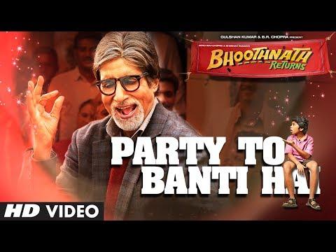 Bhoothnath Returns Party Toh Banti Hai Song | Amitabh Bachchan | Meet Bros Anjjan | Mika
