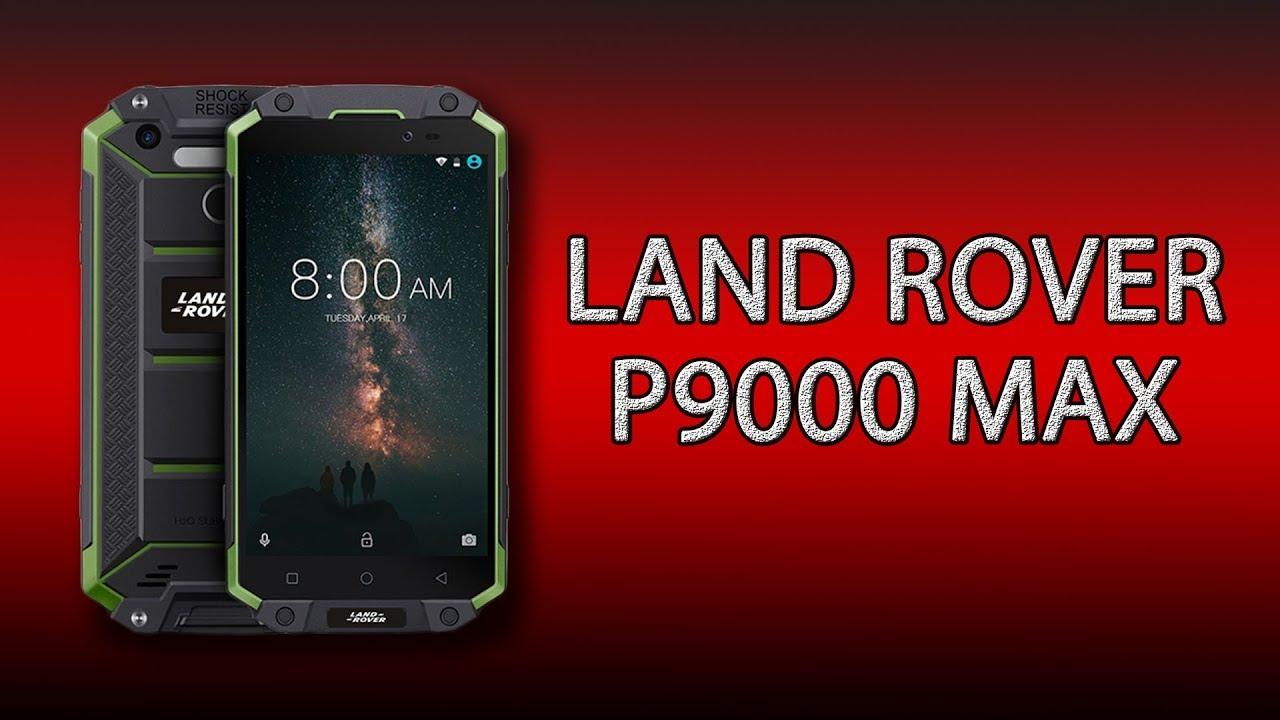 cc8de64493de6 Защищённый смартфон Land Rover P9000 Max - масса преимуществ! - YouTube