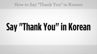 "How to Say ""Thank You"" 