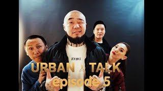 Urban Talk S01E05
