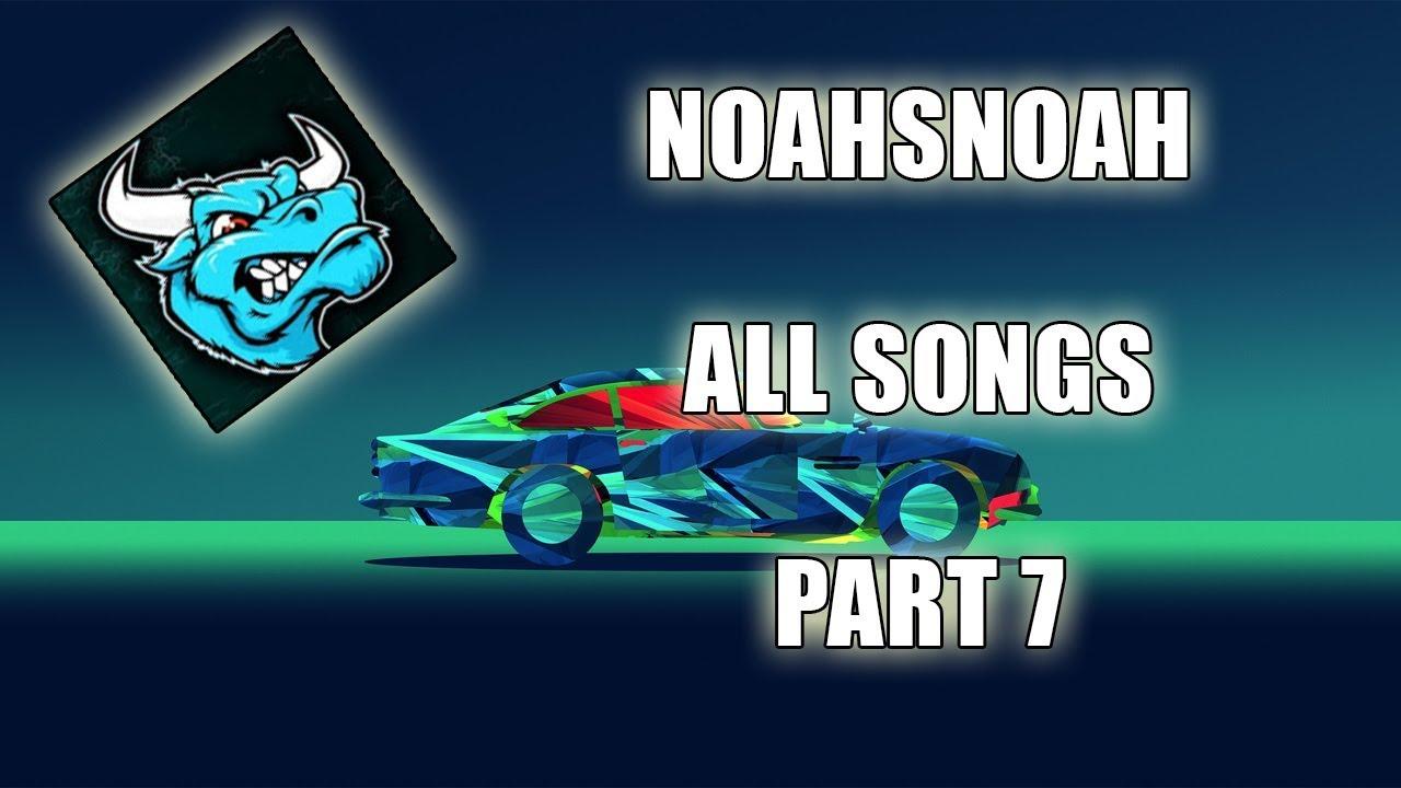 NoahsNoah ALL SONGS (WITH NAMES) PART 7!