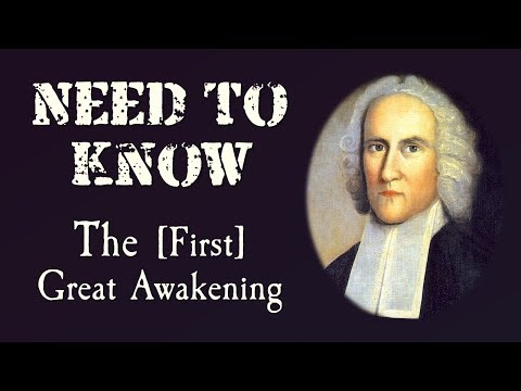 First Great Awakening (APUSH - Need to Know)
