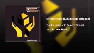 Miracle Cure (Lulu Rouge Dubmix)