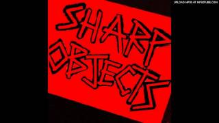 Sharp Objects - Misspent Youth (demo)
