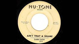Lonnie Lester - Ain't That A Shame