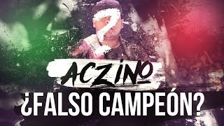 ACZINO, ¿FALSO CAMPEÓN? - Video Post Internacional de Red Bull - Tess La