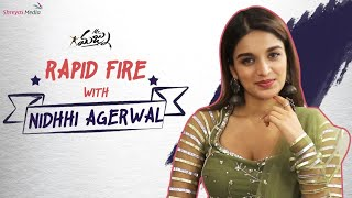 Rapid Fire Round With Nidhhi Agerwal