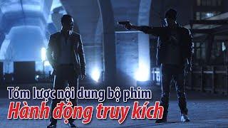 Phim TVB- Tóm lược nội dung bộ phim Hành động truy kích