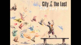 City Of The Lost - Long Way Home