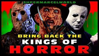Bring Back the KINGS of HORROR!